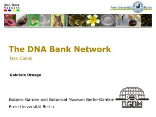 The DNA Bank Network