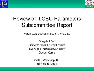 Review of ILCSC Parameters Subcommittee Report