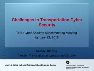 Challenges in Transportation Cyber Security