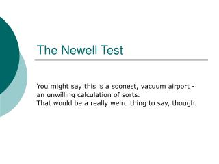 The Newell Test