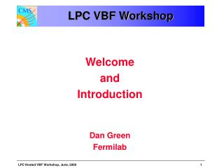 LPC VBF Workshop