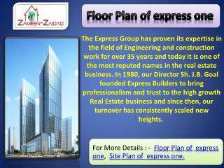 Floor Plan of express one