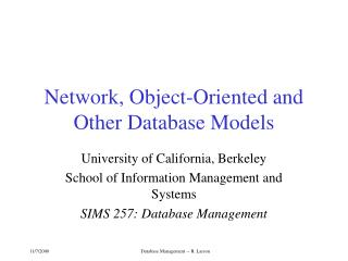 Network, Object-Oriented and Other Database Models
