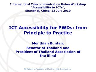 ICT Accessibility for PWDs: from Principle to Practice