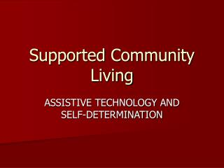Supported Community Living