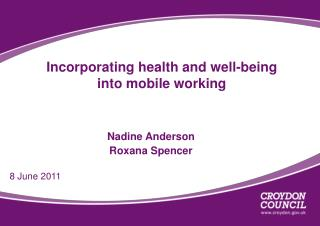 Incorporating health and well-being into mobile working