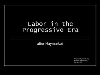 Labor in the Progressive Era