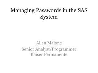 Managing Passwords in the SAS System