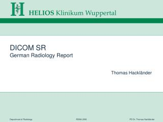 DICOM SR German Radiology Report
