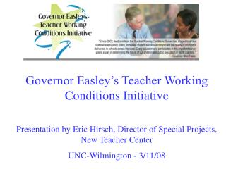 Governor Easley's Teacher Working Conditions Initiative