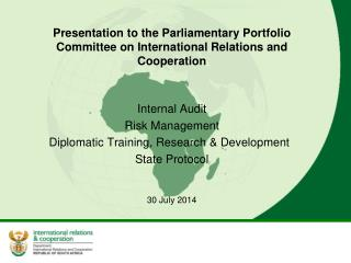 Presentation to the Parliamentary Portfolio Committee on International Relations and Cooperation