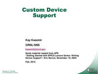 Custom Device Support