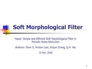 Soft Morphological Filter