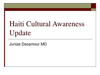 Haiti Cultural Awareness Update
