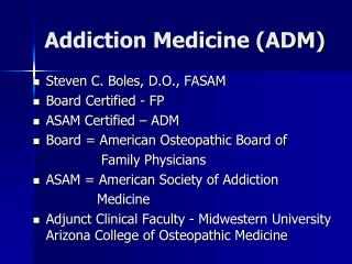 Addiction Medicine (ADM)