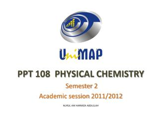 PPT  108  PHYSICAL CHEMISTRY