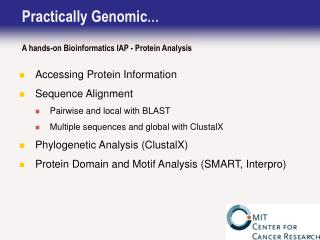Practically Genomic … A hands-on Bioinformatics IAP - Protein Analysis