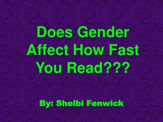 Does Gender Affect How Fast You Read???