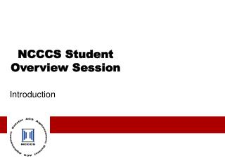 NCCCS Student Overview Session