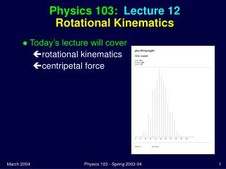 Physics 103:  Lecture 12 Rotational Kinematics