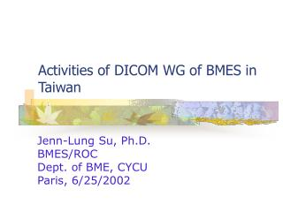 Activities of DICOM WG of BMES in Taiwan