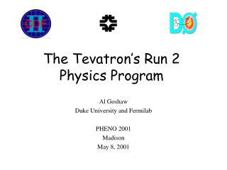 The Tevatron's Run 2 Physics Program
