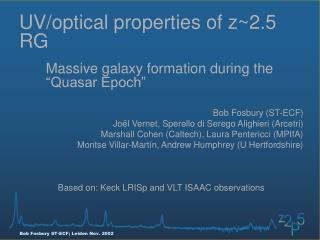 UV/optical properties of z~2.5 RG