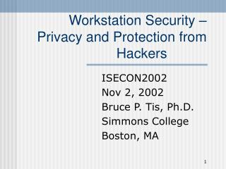 Workstation Security – Privacy and Protection from Hackers