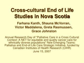 Cross-cultural End of Life Studies in Nova Scotia