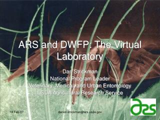 ARS and DWFP: The Virtual Laboratory