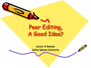 Peer Editing, A Good Idea?