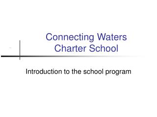Connecting Waters  Charter School