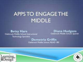 Apps to engage the middle