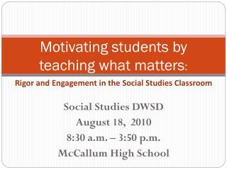 Motivating students by teaching what matters :