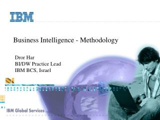Business Intelligence - Methodology