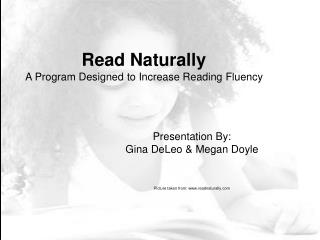 Read Naturally A Program Designed to Increase Reading Fluency