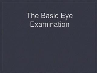 The Basic Eye Examination