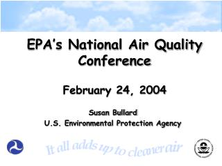 EPA's National Air Quality Conference February 24, 2004
