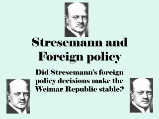 Stresemann and Foreign policy