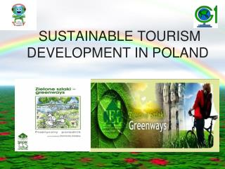 SUSTAINABLE TOURISM DEVELOPMENT IN POLAND