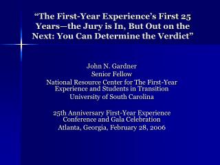 John N. Gardner Senior Fellow