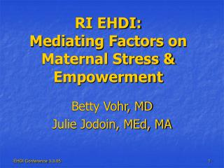 RI EHDI: Mediating Factors on Maternal Stress & Empowerment