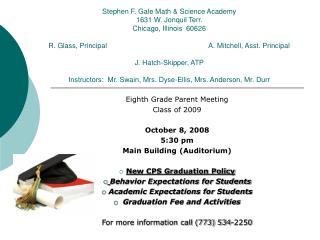 Eighth Grade Parent Meeting Class of 2009 October 8, 2008 5:30 pm Main Building (Auditorium)