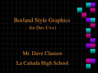 Borland Style Graphics for Dev C++)