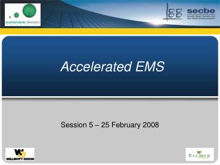 Accelerated EMS