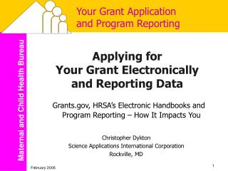 Your Grant Application and Program Reporting