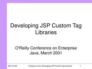 Developing JSP Custom Tag Libraries