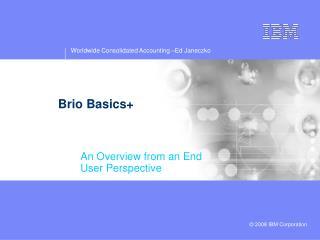Brio Basics+