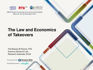 The Law and Economics of Takeovers
