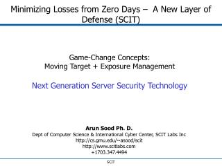 Minimizing Losses from Zero Days –  A New Layer of Defense (SCIT)